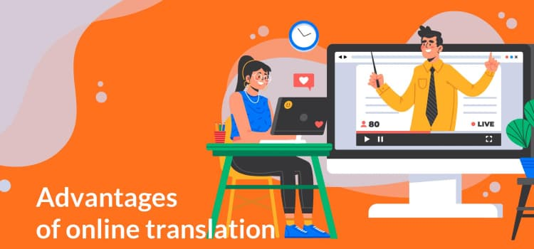 Advantages of online translation