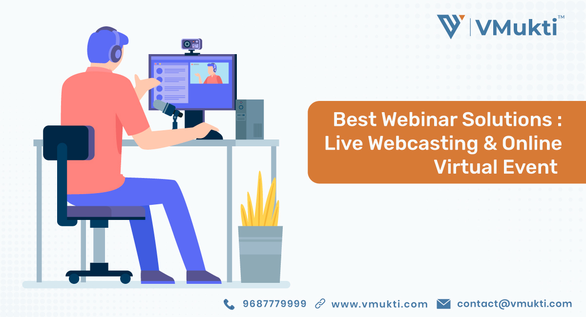 Live Webinar and Webcasting Solutions
